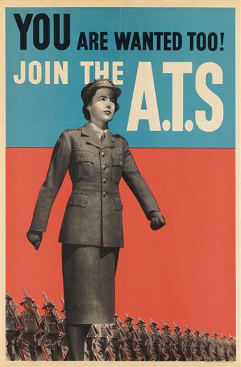DESIGNER UNKNOWN. YOU ARE WANTED TOO! JOIN THE A.T.S. Circa 1941. 30x19 inches, 76x50 cm. A.C. Ltd., [London.]