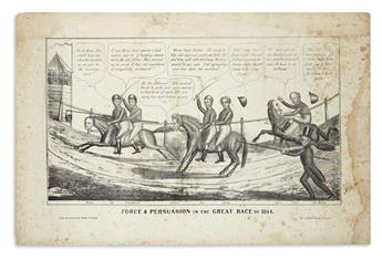 (PRESIDENTS--1844 CAMPAIGN.) Force & Persuasion in the Great Race of 1844.