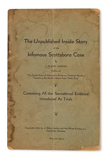 (CIVIL RIGHTS.) [JORDAN, GLENN]. The Unpublished Inside Story of the Infamous Scottsboro Case . . . Containing all of the Sensational E
