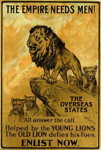 ARTHUR WARDLE (1860-1949). THE EMPIRE NEEDS MEN! / ENLIST NOW. 1915. 29x20 inches, 75x50 cm. Straker Brothers Ltd., London.