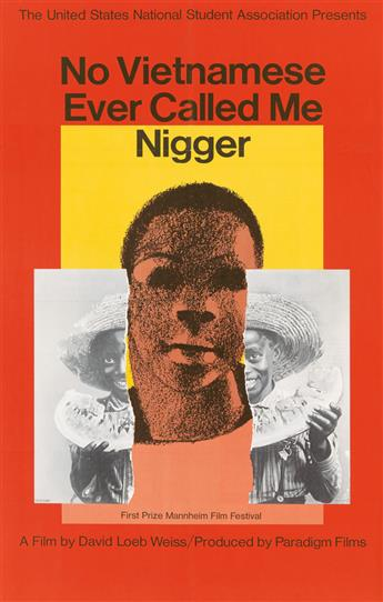 MILTON GLASER (1929- ). NO VIETNAMESE EVER CALLED ME NIGGER. 1968. 35x21 inches, 90x55 cm.
