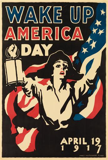 JAMES MONTGOMERY FLAGG (1870-1960). WAKE UP AMERICA DAY. 1917. 40x27 inches, 101x68 cm.