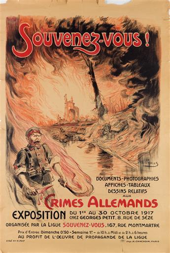 CHARLES JOUAS (1866-1942). SOUVENEZ - VOUS! / CRIMES ALLEMANDS. 1917. 47x32 inches, 120x81 cm. H. Chachoin, Paris.