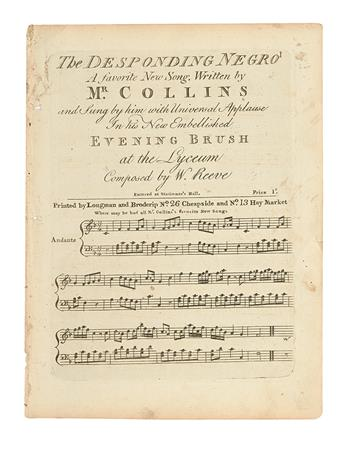 (SLAVERY AND ABOLITION--MUSIC.) COLLINS, [JOHN]. The Desponding Negro, a Favorite New Song Written by Mr. Collins.