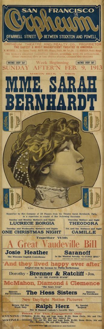 DAN SWEENEY (DATES UNKNOWN). MME. SARAH BERNHARDT / SAN FRANCISCO ORPHEUM. 1913. 41x13 inches, 105x37 cm. Gille Show Print, San Francis