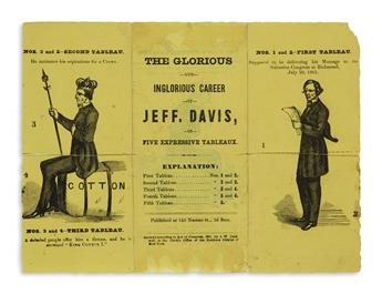 (EPHEMERA.) The Glorious and Inglorious Career of Jeff. Davis, in Five Expressive Tableaux.