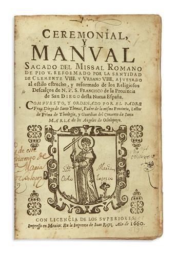 (MEXICAN IMPRINT--1660.) Santo Tomás, Diego de. Ceremonial y manual sacado del Missal Romano . . .
