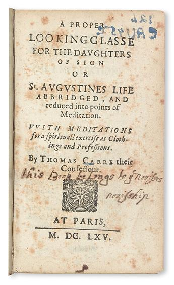CARRE, THOMAS. A Proper Looking Glasse for the Daughters of Sion.  1665