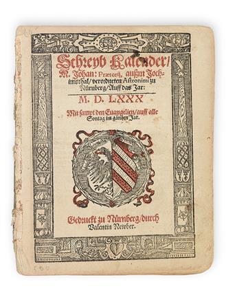ALMANAC.  Praetorius, Johannes. Schreyb Kalender . . . Auff das Jar M.D.LXXX.  [1579?]
