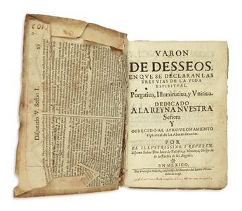 (MEXICAN IMPRINT--1642.) Palafox y Mendoza, Juan de. Varon de desseos, en que se declaran las tres vias de la vida espiritual.