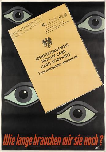 VICTOR THEODORE SLAMA (1890-1973). WIE LANGE BRAUCHEN WIR SIE NOCH? Circa 1948. 66x46 inches, 168x117 cm. Vorwärts, Vienna.