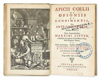 APICIUS COELIUS. De opsoniis et condimentis; sive, De arte coquinaria, libri decem . . . editio secunda.  1709