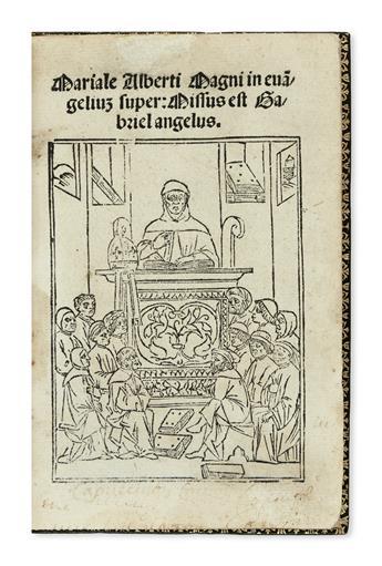 ALBERTUS MAGNUS, Saint, Bishop of Regensburg. Mariale Alberti Magni in evangelium super: Missus est Gabriel angelus.  1504