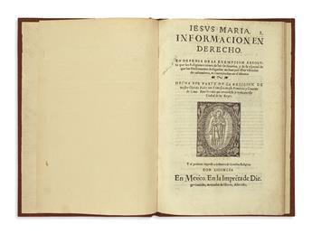(MEXICAN IMPRINT--1621.) Jesus Maria: informacion en derecho en defensa de la exempcion absoluta que las religiones tienen