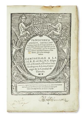 (MEXICAN IMPRINT--1639.) Rodríguez de León, Juan. Panegyrico augusto, castellano latino.
