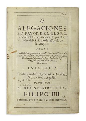 (MEXICAN IMPRINT--PUEBLA.) [Victoria, Paulo de; et al.] Alegaciones en favor del clero, estado eclesiastico, i secular, españoles,
