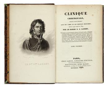 LARREY, DOMINIQUE-JEAN. Clinique Chirurgicale, exercée . . . depuis 1792 jusqu'en 1829.  Vols. 1-3 and atlas.  1829[-30].