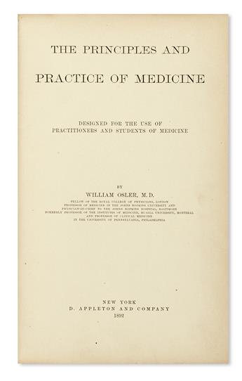OSLER, WILLIAM, Sir.  The Principles and Practice of Medicine.  1892