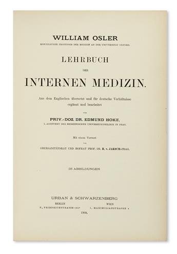 OSLER, WILLIAM, Sir.  Lehrbuch der internen Medicin.  1909