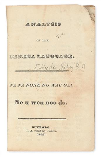 (AMERICAN INDIANS.) [Hyde, Jabez B.] Analysis of the Seneca Language / Na Na None Do Wau Gau.