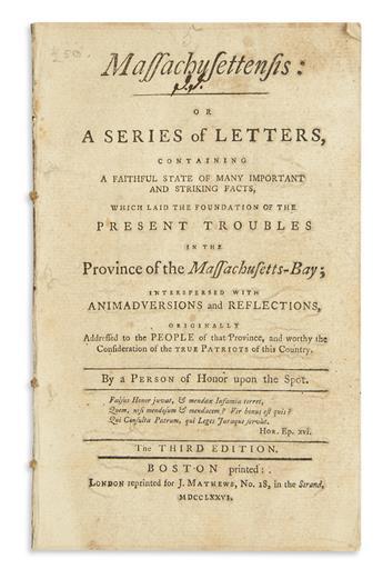 (AMERICAN REVOLUTION--1776.) [Leonard, Daniel.] Massachusettensis: or, A Series of Letters,