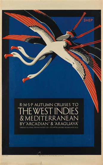 SHEP (CHARLES SHEPHERD, 1892-?). R•M•S•P AUTUMN CRUISES TO THE WEST INDIES & MEDITERRANEAN / BY ARCADIAN & ARAGUAYA. Circa 1926. 39