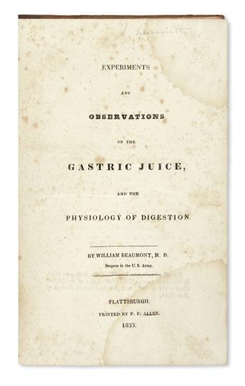 BEAUMONT, WILLIAM. Experiments and Observations on the Gastric Juice and the Physiology of Digestion.  1833