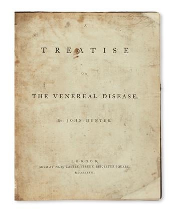 HUNTER, JOHN. A Treatise on the Venereal Disease.  1786