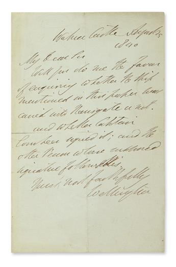 ARTHUR WELLESLEY WELLINGTON, 1ST DUKE. Autograph Letter Signed, Wellington, to an unnamed recipient (My dear Sir),e...