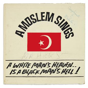 (MALCOLM X.) Signed presentation copy of the 45-rpm record A Moslem Sings: A White Mans Heaven is a Black Mans Hell.