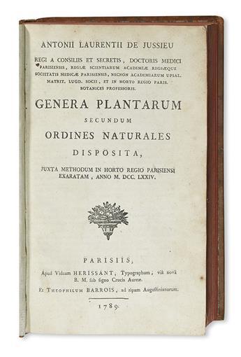 JUSSIEU, ANTOINE-LAURENT DE. Genera plantarum secundum ordines naturales disposita.  1789
