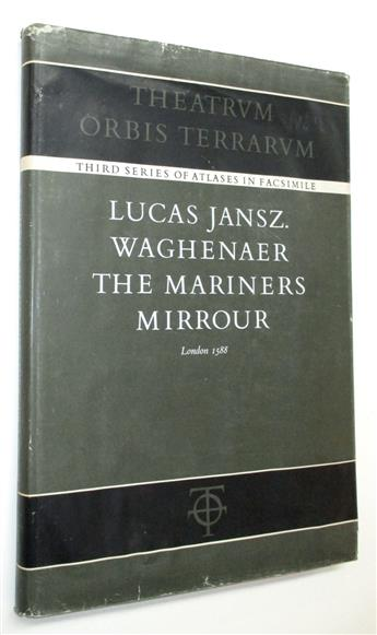 (REFERENCE--FACSIMILE ATLAS.) Waghenaer, Lucas Jansz. The Mariners Mirror; London 1588.