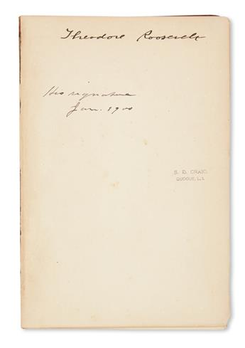 ROOSEVELT, THEODORE. The Rough Riders. Signed on the front free endpaper.