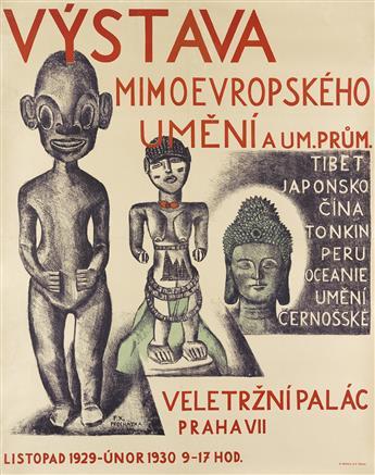 FRANTIŠEK XAVER PROCHÁZKA (1887-1950). VYSTAVA MIMEOVROPSKEHO UMENI. 1929. 46x36 inches, 118x92 cm. M. Schulz, Prague.