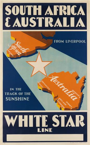 DESIGNER UNKNOWN. SOUTH AFRICA & AUSTRALIA / WHITE STAR LINE. 1937. 40x25 inches, 101x63 cm. The Liverpool Printing Stationery Co., Lim