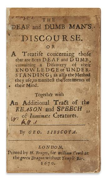 SIBSCOTA, GEORGE. The Deaf and Dumb Man's Discourse.  1670