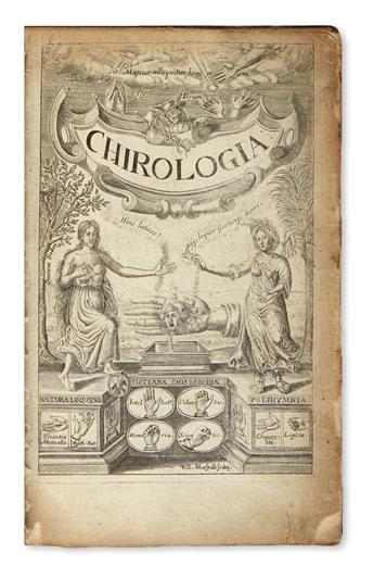 [BULWER, JOHN.]   Chirologia; or, The Naturall Language of the Hand . . . Whereunto is added, Chironomia.  1644
