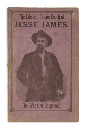 (CRIME.) Jesse James: The Life and Daring Adventures of this Bold Highwayman and Bank Robber.