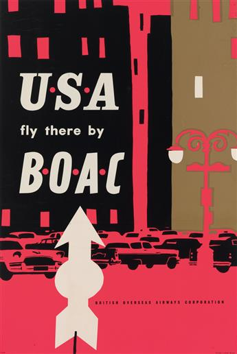 DESIGNER UNKNOWN. USA FLY THERE BY BOAC. 29x20 inches, 75x50 cm.