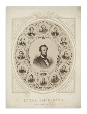 (PRINTS--PRESIDENTIAL.) Andrews, C.D., lithographer; after A.K. Kipps. Loyal Americans.