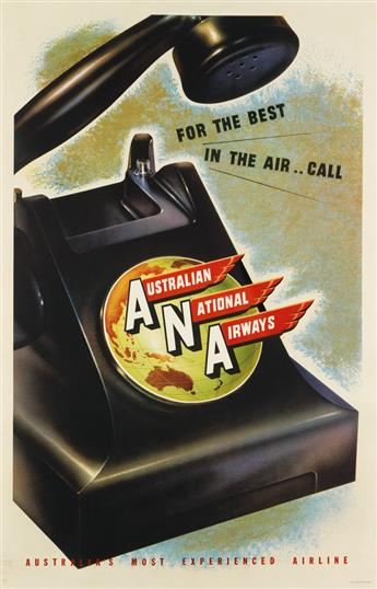 DESIGNER UNKNOWN. FOR THE BEST IN THE AIR . . CALL / AUSTRALIAN NATIONAL AIRWAYS. Circa 1938. 38x24 inches, 97x62 cm. McLarens, Melbour