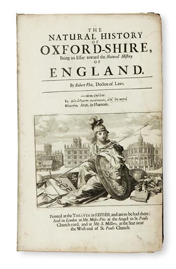 NATURAL HISTORY  PLOT, ROBERT. The Natural History of Oxford-Shire; being, An Essay toward the Natural History of England.  [1677]