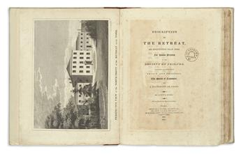 TUKE, SAMUEL. Description of the Retreat, an Institution near York, for Insane Persons of the Society of Friends.  1813