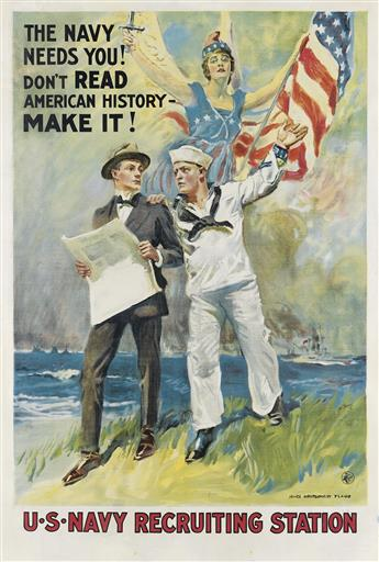 JAMES MONTGOMERY FLAGG (1870-1960). THE NAVY NEEDS YOU! DONT READ AMERICAN HISTORY - MAKE IT! 1917. 41x28 inches, 106x71 cm. H.C. Mine