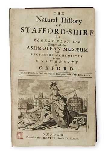 NATURAL HISTORY  PLOT, ROBERT. The Natural History of Stafford-Shire.  1686