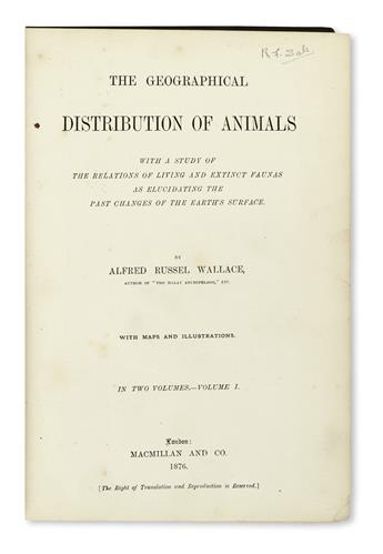 WALLACE, ALFRED RUSSEL. The Geographical Distribution of Animals.  2 vols.  1876