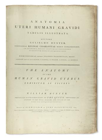HUNTER, WILLIAM. Anatomia uteri humani gravidi . . . The Anatomy of the Human Gravid Uterus.  1774.  Lacks dedication leaf.