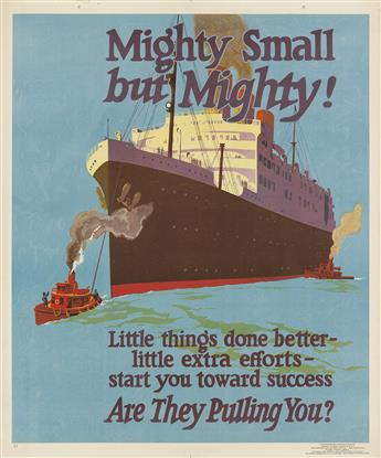 DESIGNER UNKNOWN. MIGHTY SMALL BUT MIGHTY! / ARE THEY PULLING YOU? 1929. 44x36 inches, 111x92 cm. Mather & Company, Chicago.
