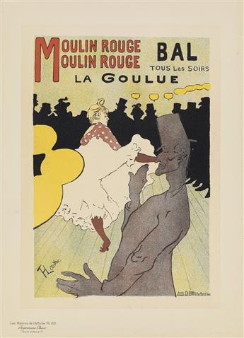 HENRI DE TOULOUSE-LAUTREC (1864-1901). MOULIN ROUGE / LA GOULUE. Maîtres de lAffiche pl. 122. 1898. 11x15 inches, 29x40 cm. Chaix, Par