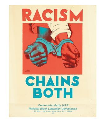 (CIVIL RIGHTS.) GELLERT, HUGO. Racism Chains Both. Communist Party. U. S. A. National Black Liberation Commission.
